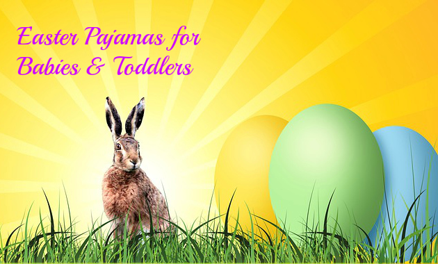 Easter Pajamas for Babies and Toddlers
